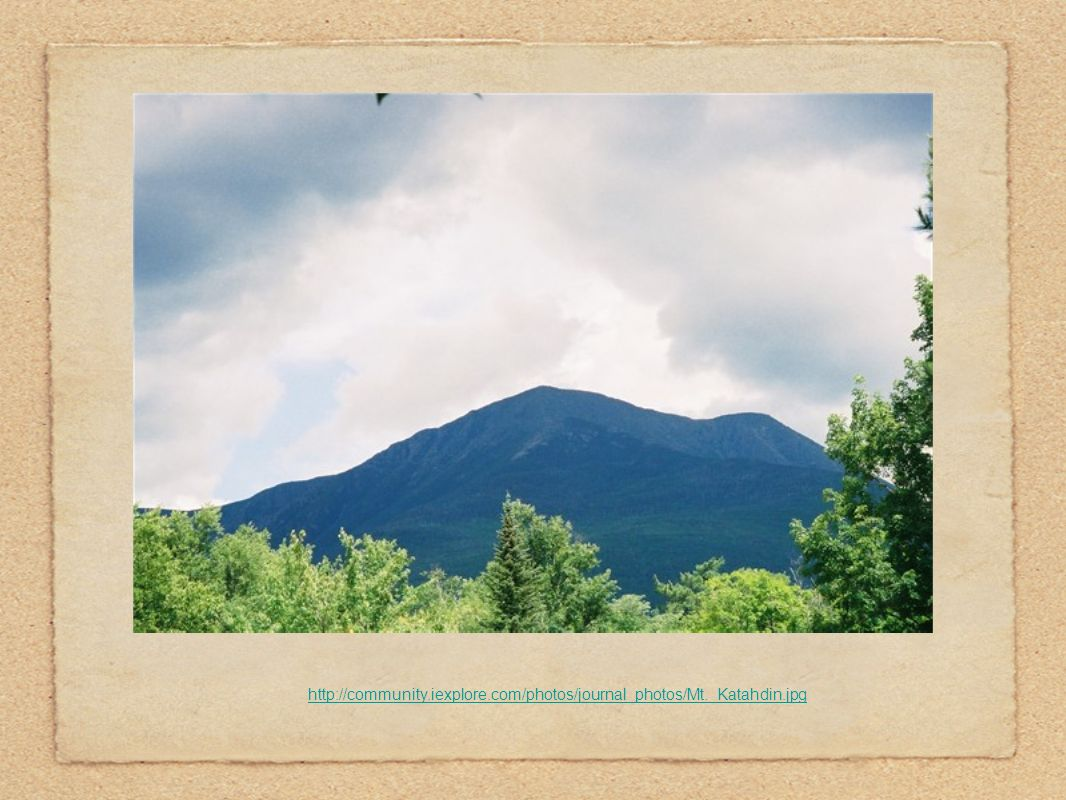 iexplore. com/photos/journal_photos/Mt. _Katahdin