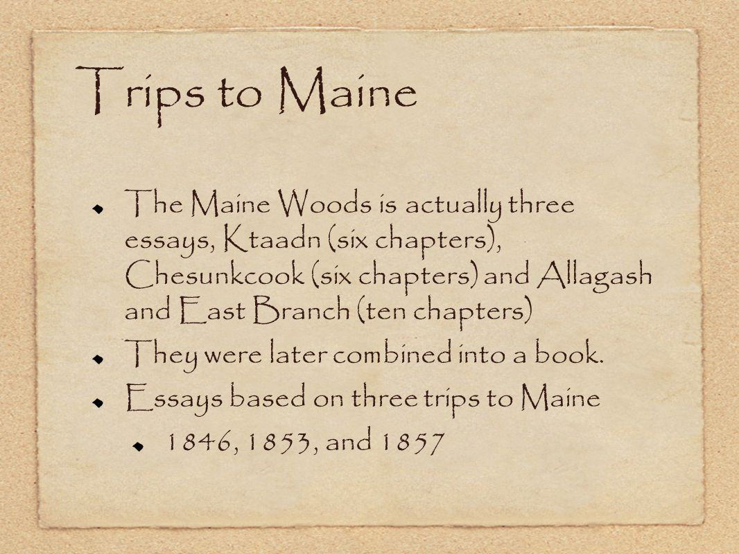Trips to Maine