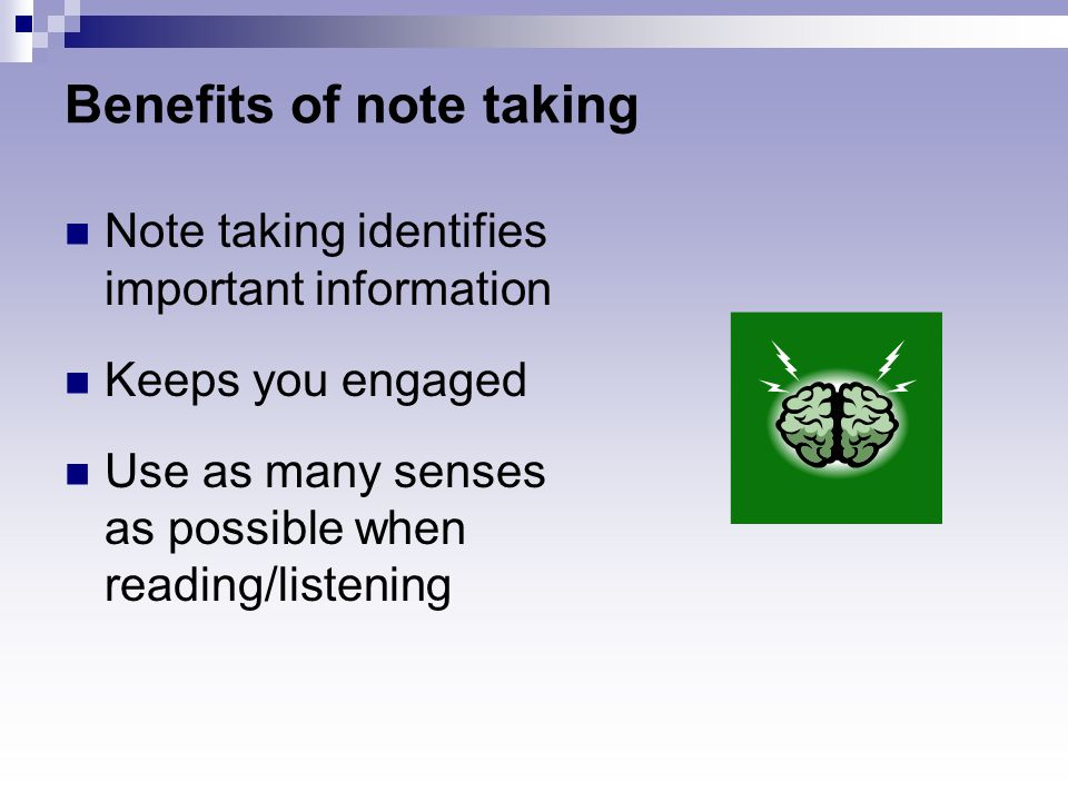 importance of note taking at a Back to basics: perfect your note-taking techniques thorin this includes using something like an asterisk to denote an important task or a question mark to.