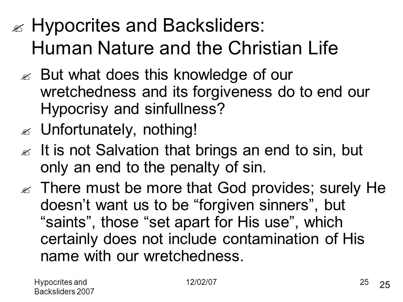 Hypocrites And Backsliders Human Nature And The Christian Life
