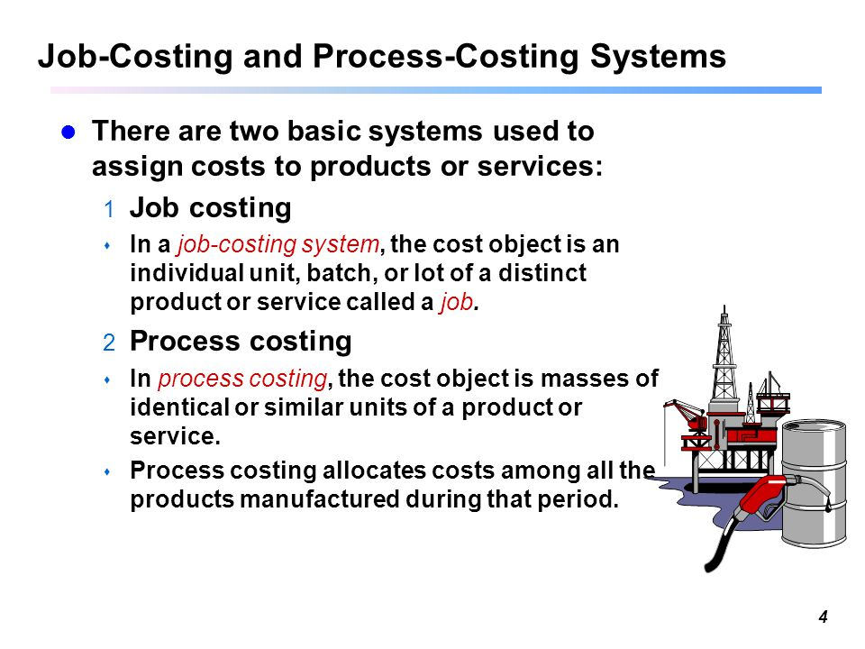 job order and process costing systems Line costing system in place in order to manage effectively process costing, job order costing and standard costing product line costing approaches to accumulating costs and assigning them to products.