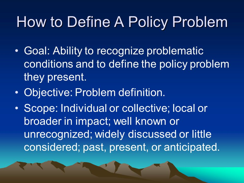 How to Define A Policy Problem