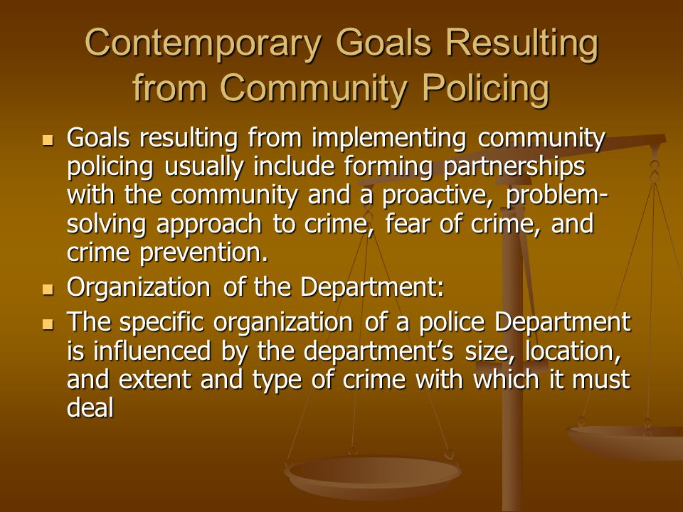 Contemporary Goals Resulting from Community Policing