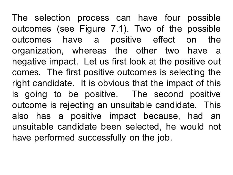 The selection process can have four possible outcomes (see Figure 7.1).