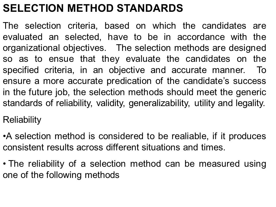 SELECTION METHOD STANDARDS