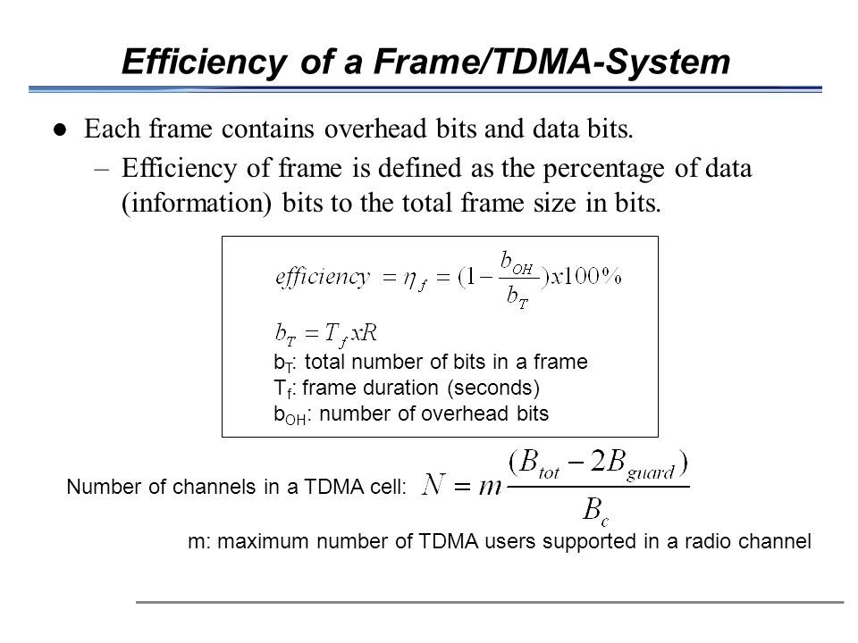 Efficiency of a Frame/TDMA-System