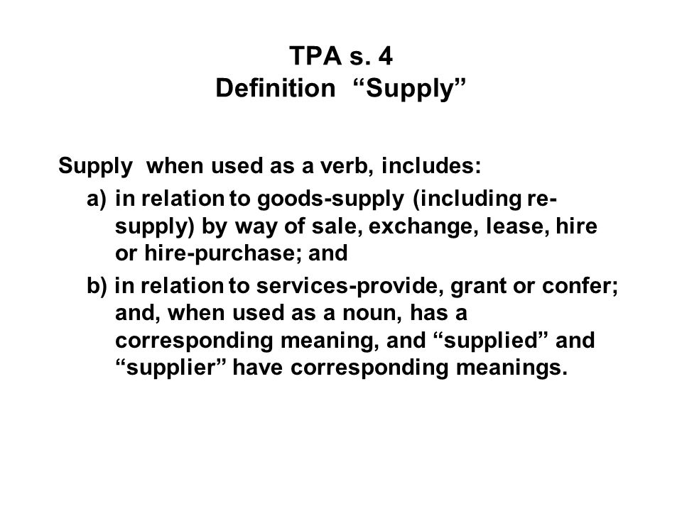 TPA s. 4 Definition Supply