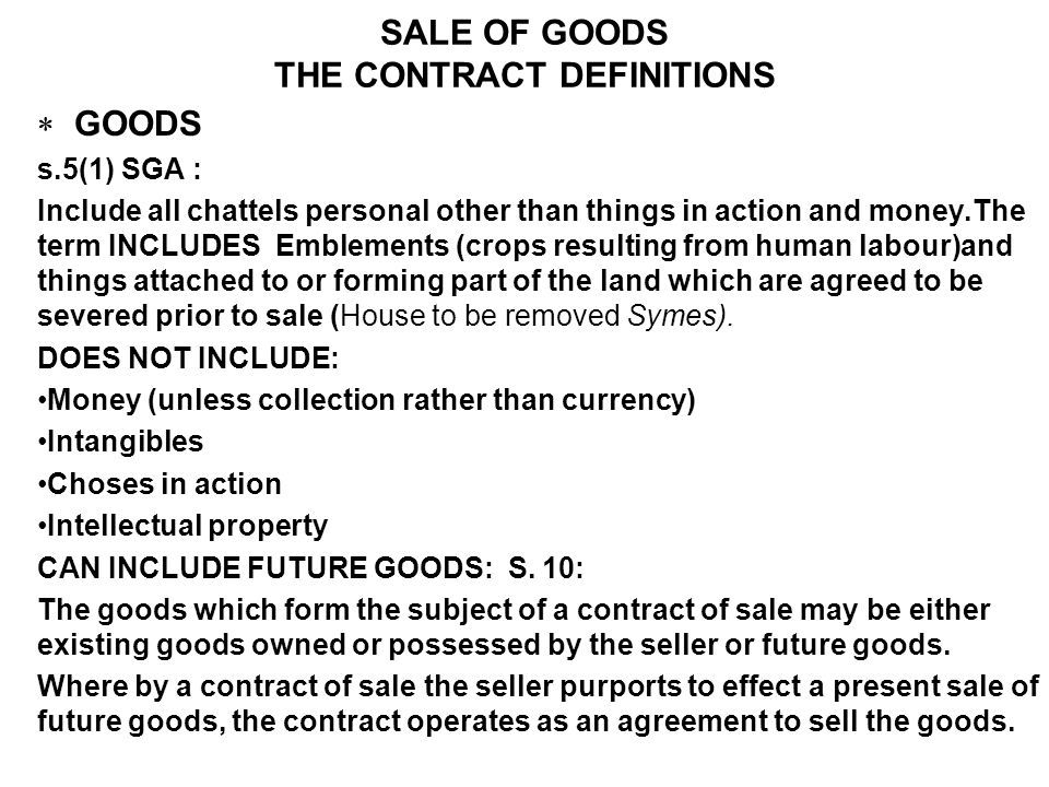 SALE OF GOODS THE CONTRACT DEFINITIONS