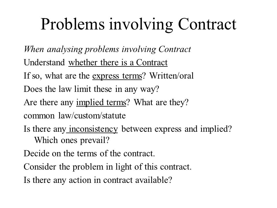 Problems involving Contract