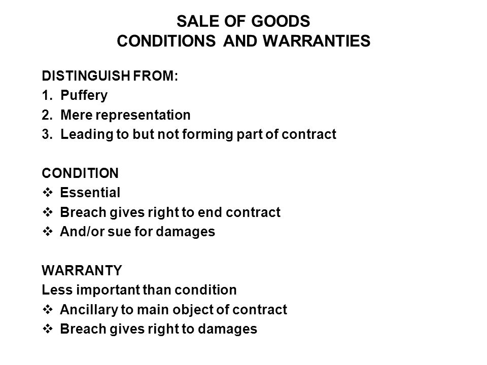 SALE OF GOODS CONDITIONS AND WARRANTIES