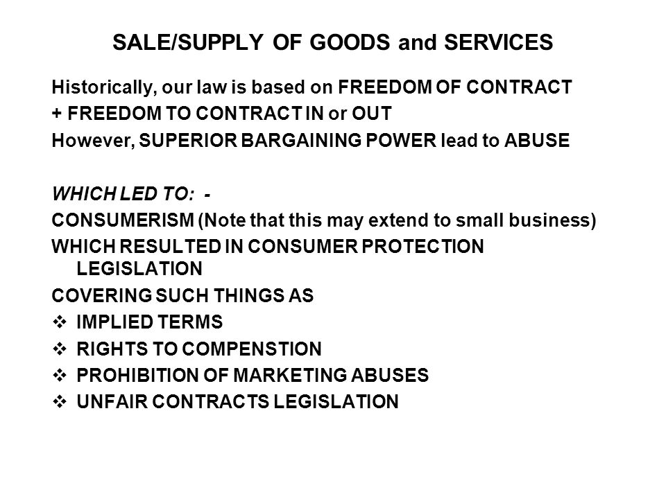 SALE/SUPPLY OF GOODS and SERVICES