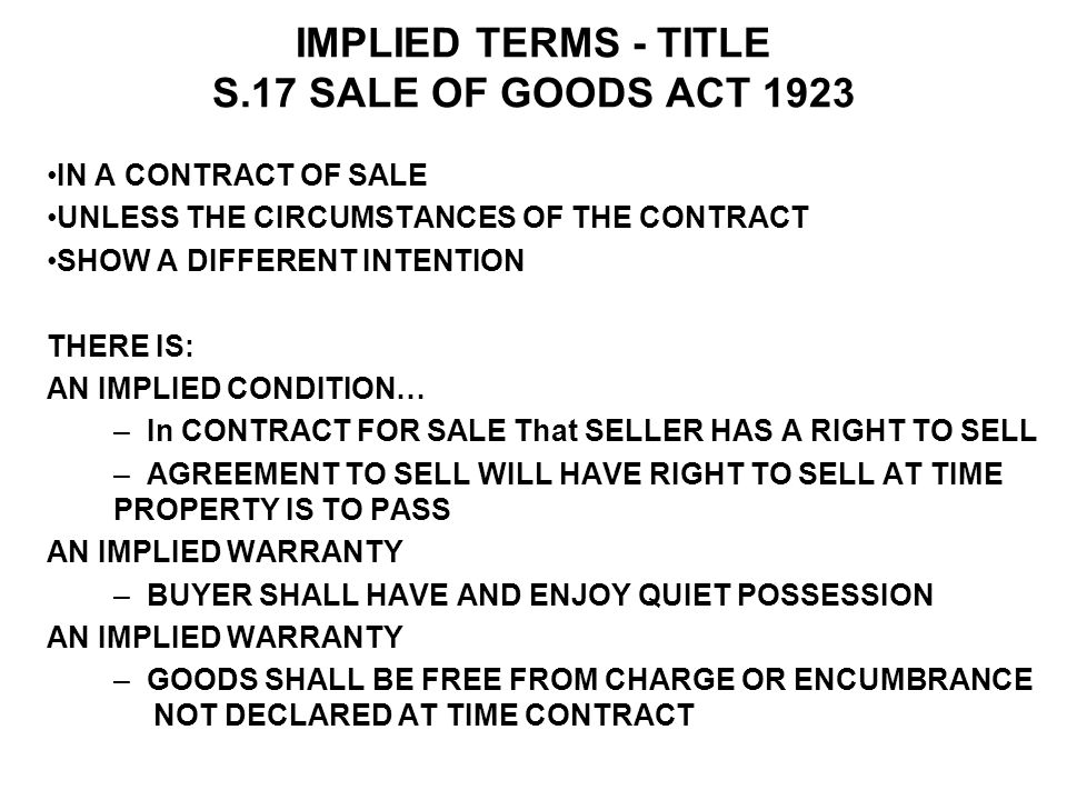 IMPLIED TERMS - TITLE S.17 SALE OF GOODS ACT 1923