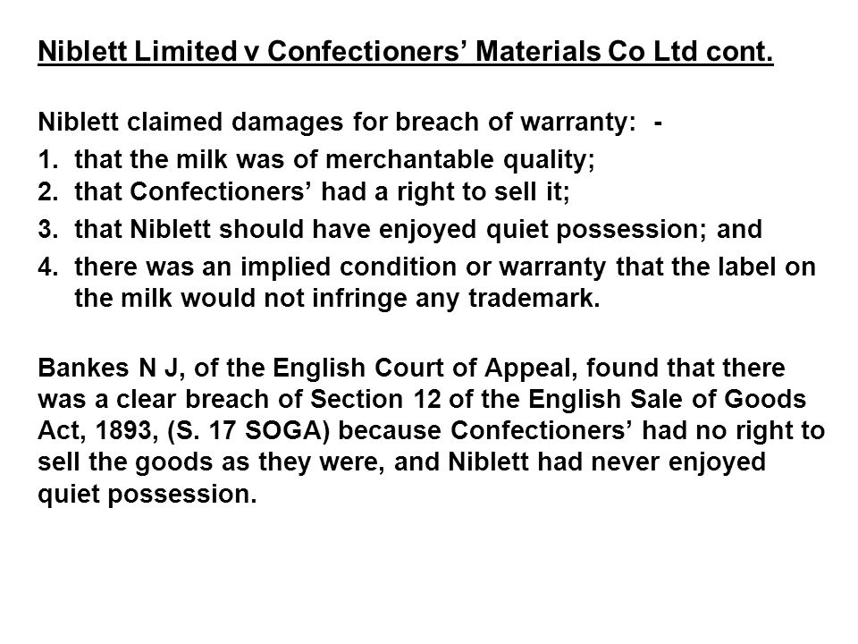 Niblett Limited v Confectioners' Materials Co Ltd cont.