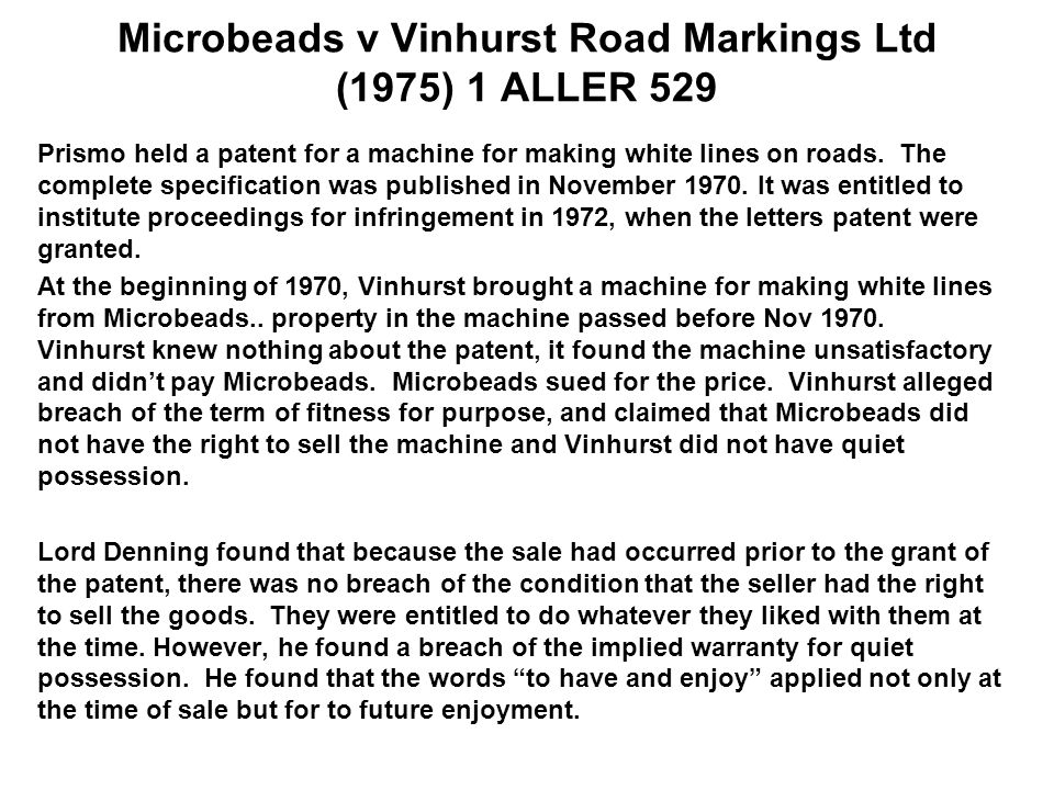 Microbeads v Vinhurst Road Markings Ltd (1975) 1 ALLER 529