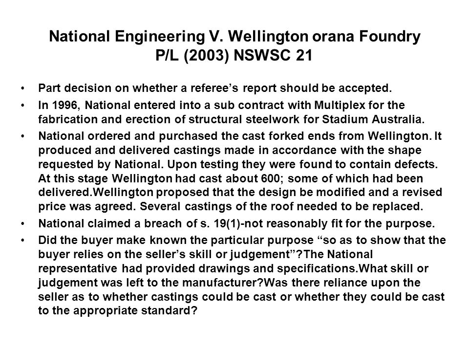 National Engineering V. Wellington orana Foundry P/L (2003) NSWSC 21