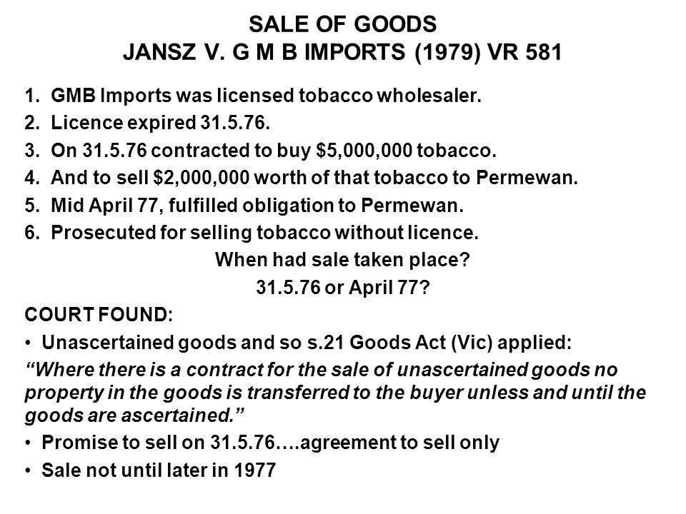 SALE OF GOODS JANSZ V. G M B IMPORTS (1979) VR 581