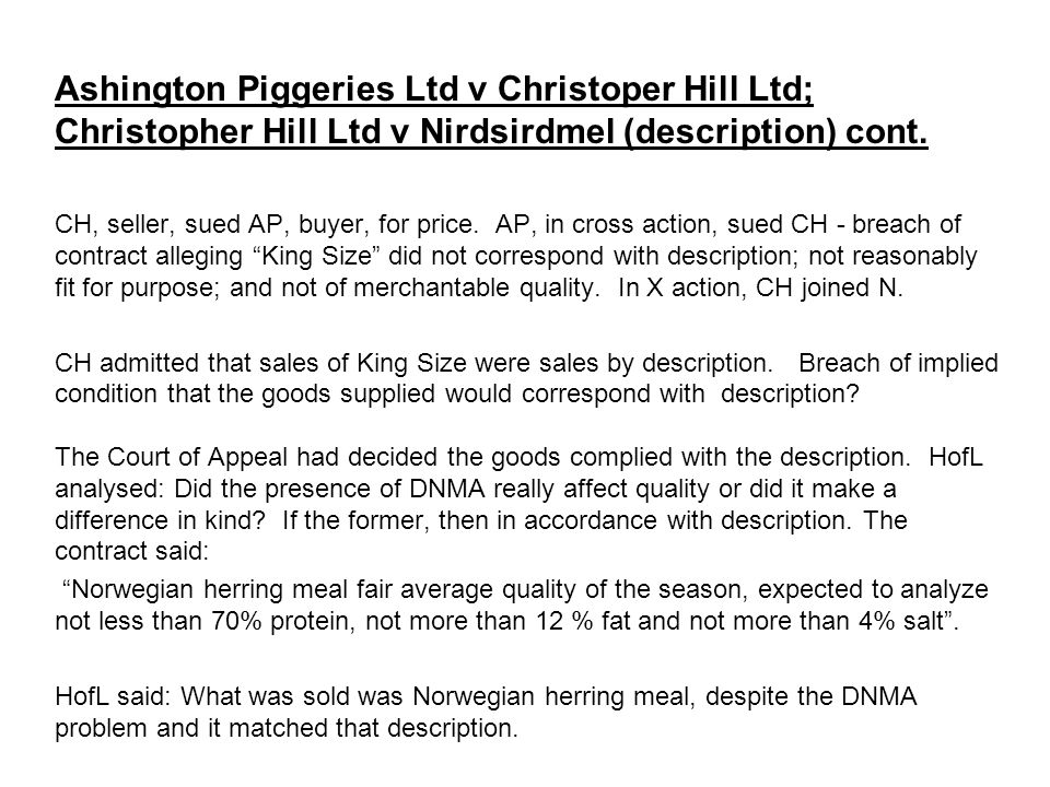 Ashington Piggeries Ltd v Christoper Hill Ltd; Christopher Hill Ltd v Nirdsirdmel (description) cont.