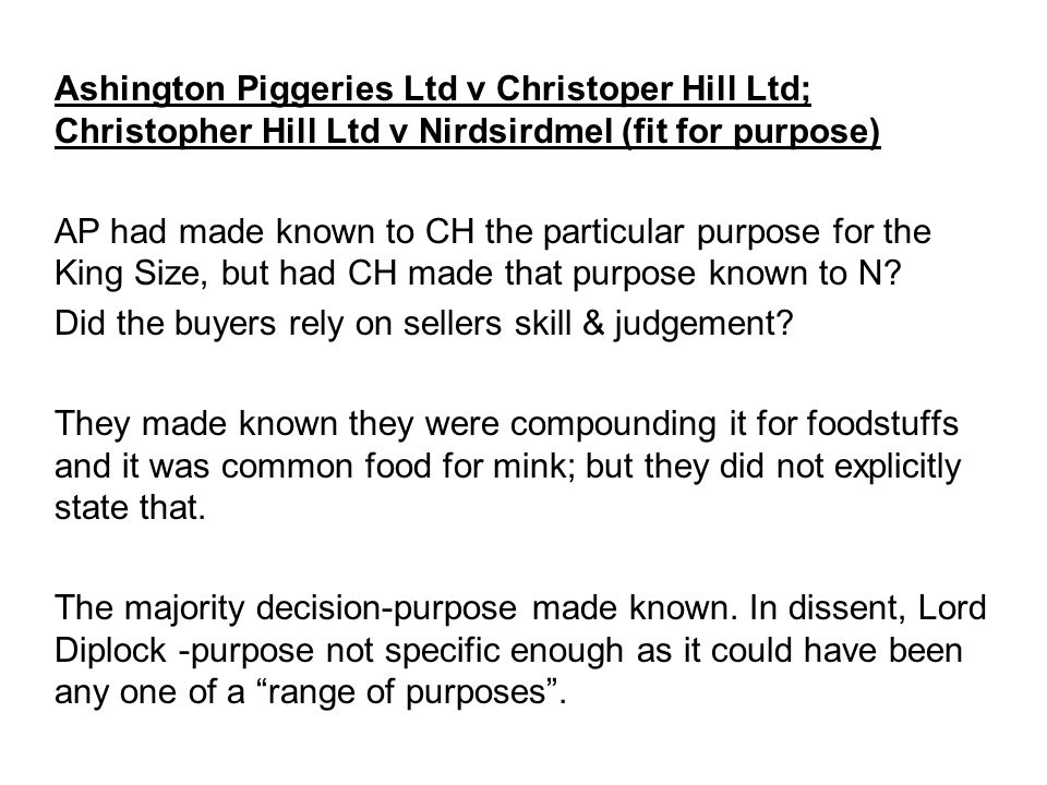 Ashington Piggeries Ltd v Christoper Hill Ltd; Christopher Hill Ltd v Nirdsirdmel (fit for purpose)