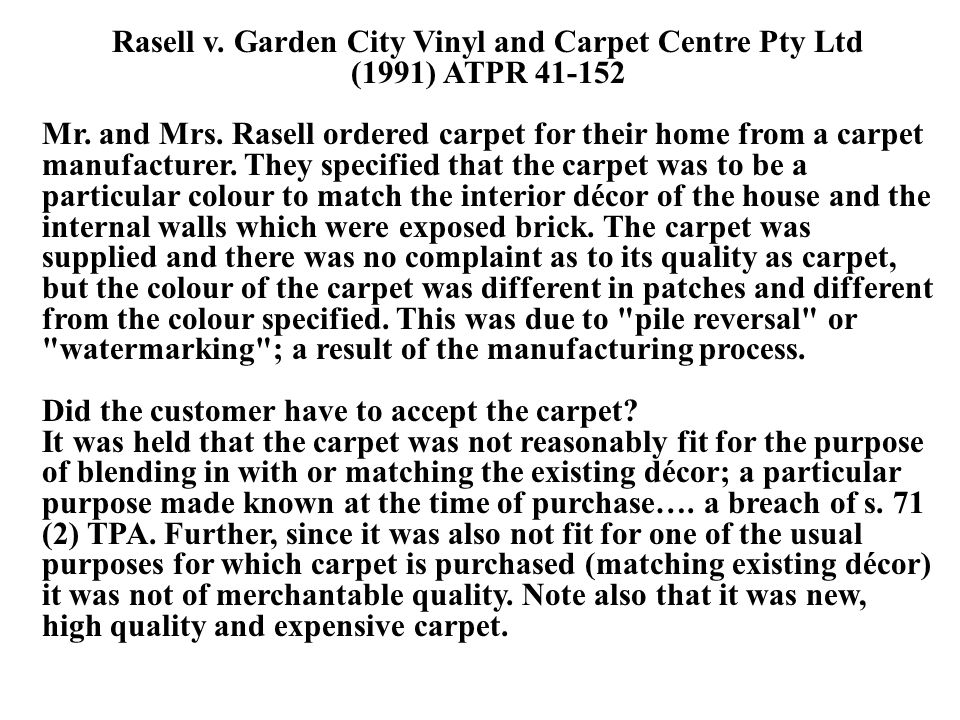 Rasell v. Garden City Vinyl and Carpet Centre Pty Ltd