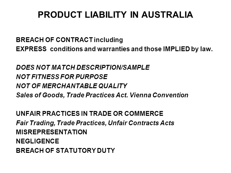 PRODUCT LIABILITY IN AUSTRALIA