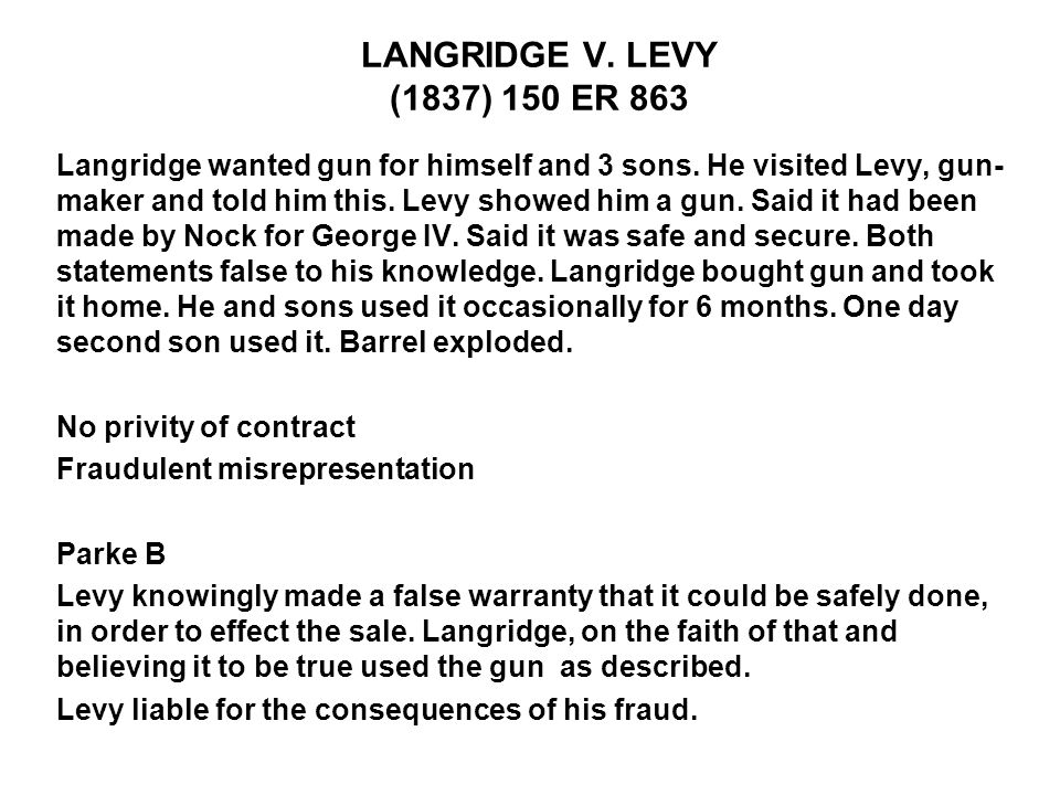 LANGRIDGE V. LEVY (1837) 150 ER 863