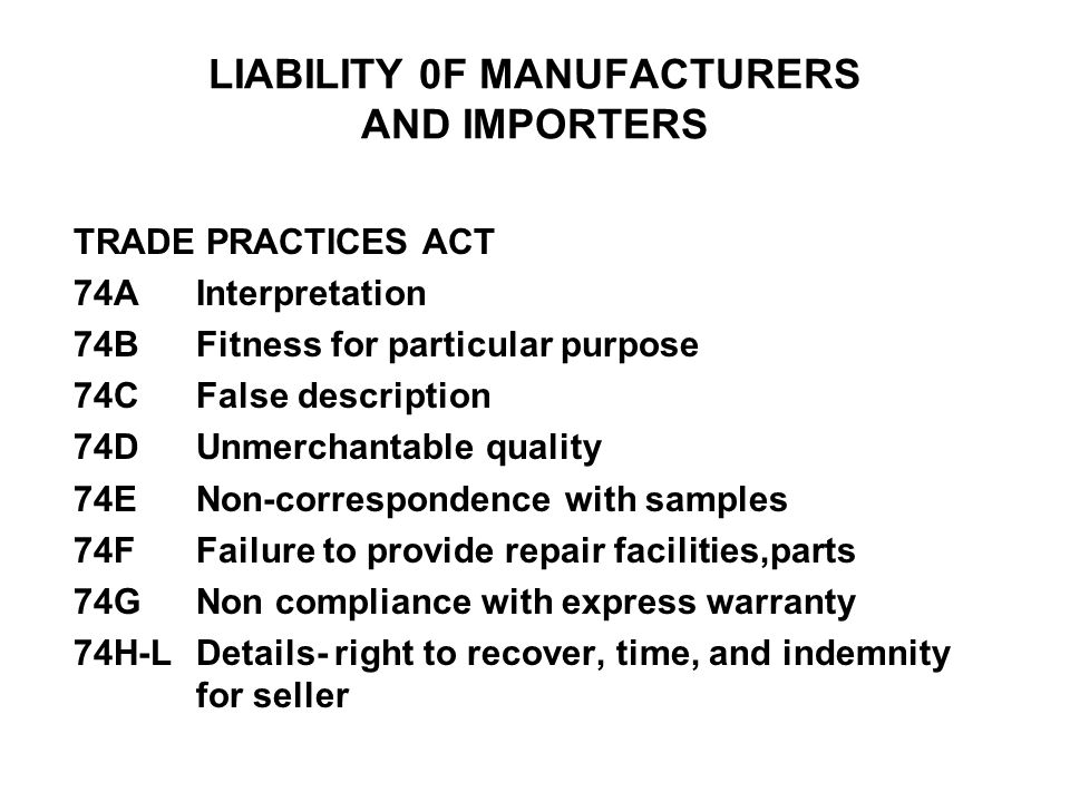LIABILITY 0F MANUFACTURERS AND IMPORTERS