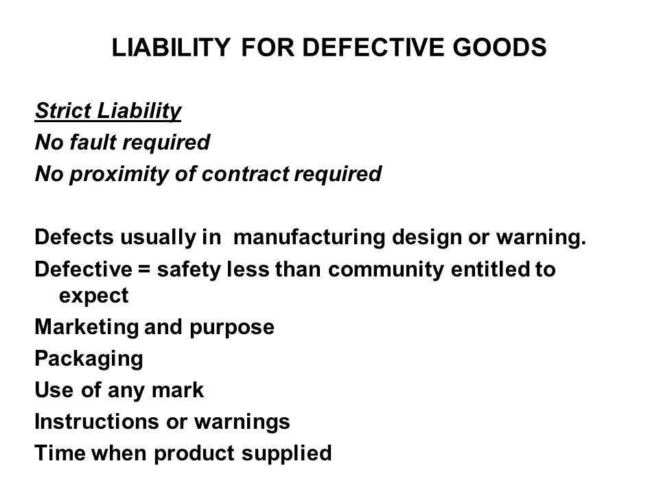 LIABILITY FOR DEFECTIVE GOODS