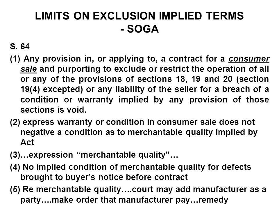LIMITS ON EXCLUSION IMPLIED TERMS - SOGA