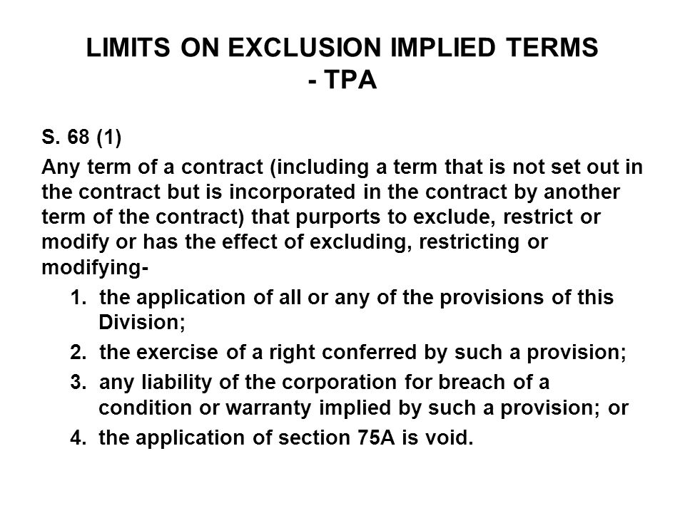 LIMITS ON EXCLUSION IMPLIED TERMS - TPA