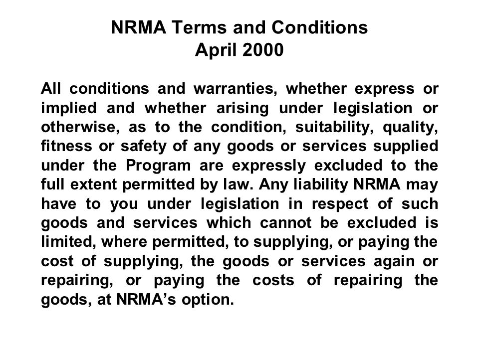 NRMA Terms and Conditions April 2000