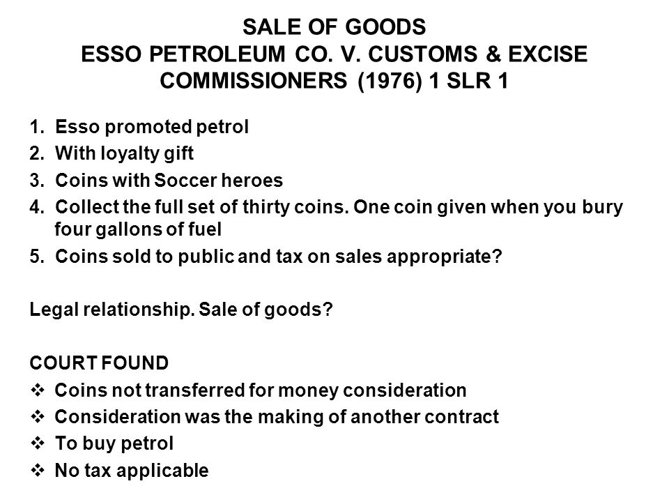 SALE OF GOODS ESSO PETROLEUM CO. V