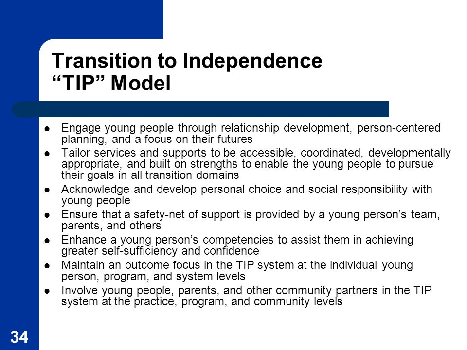 Transition to Independence TIP Model