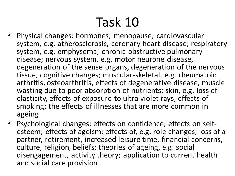 physical and psychological changes of ageing Psychological aspects of aging—is very broad  table 1 below describes  physical changes that come with aging, potential implications for policy, planning  or.