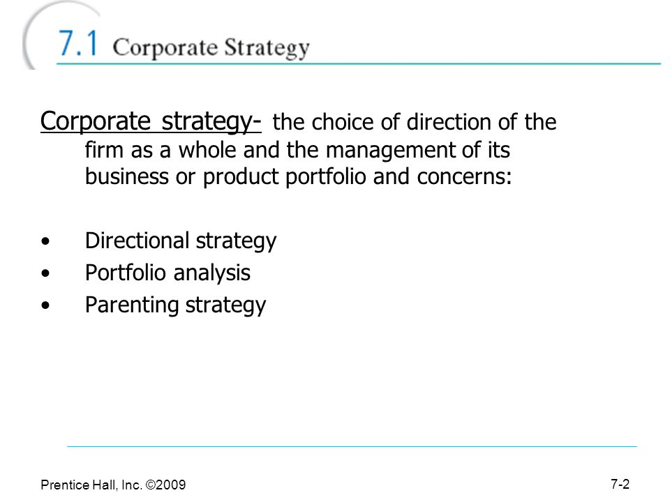 Corporate Strategies: Directional, Portfolio and Parenting