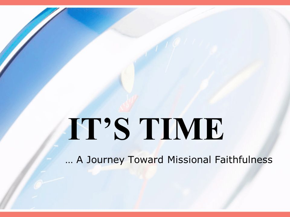 … A Journey Toward Missional Faithfulness