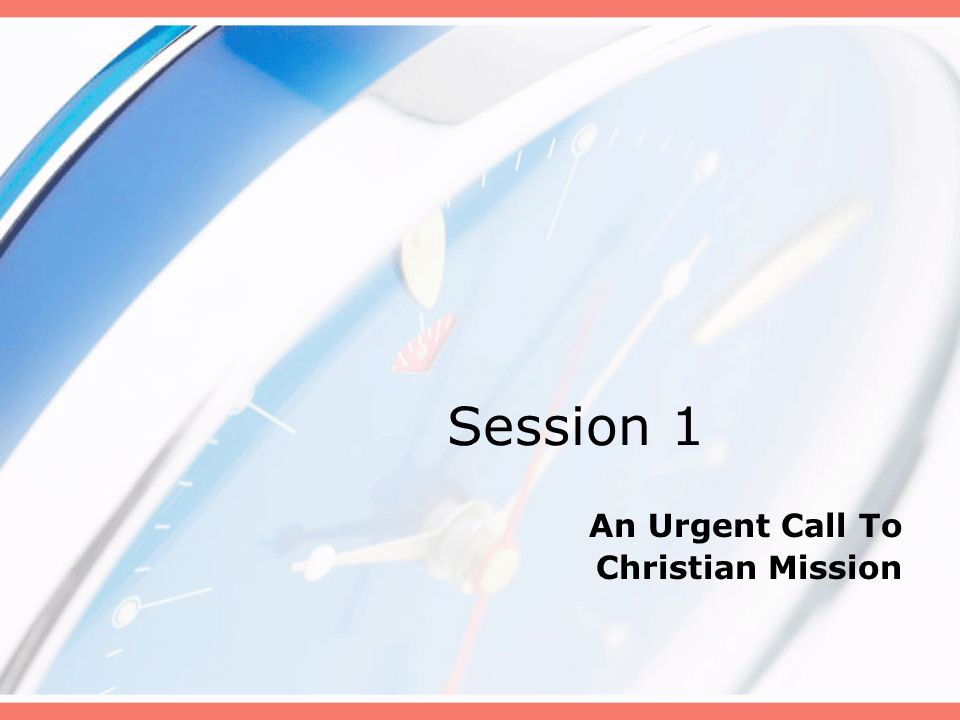 An Urgent Call To Christian Mission