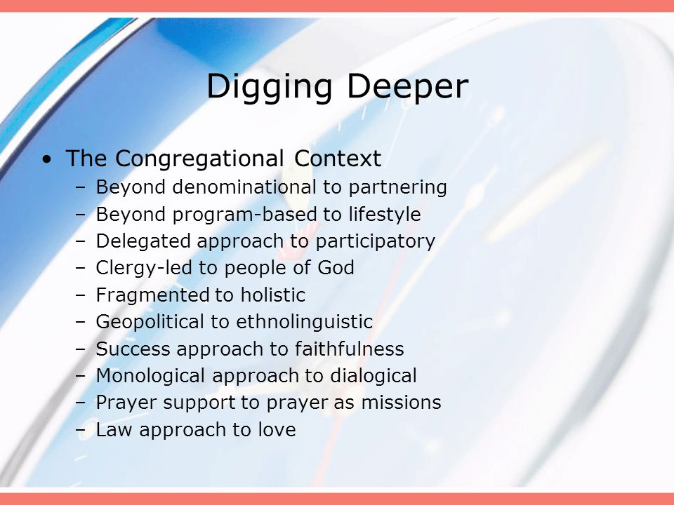 Digging Deeper The Congregational Context