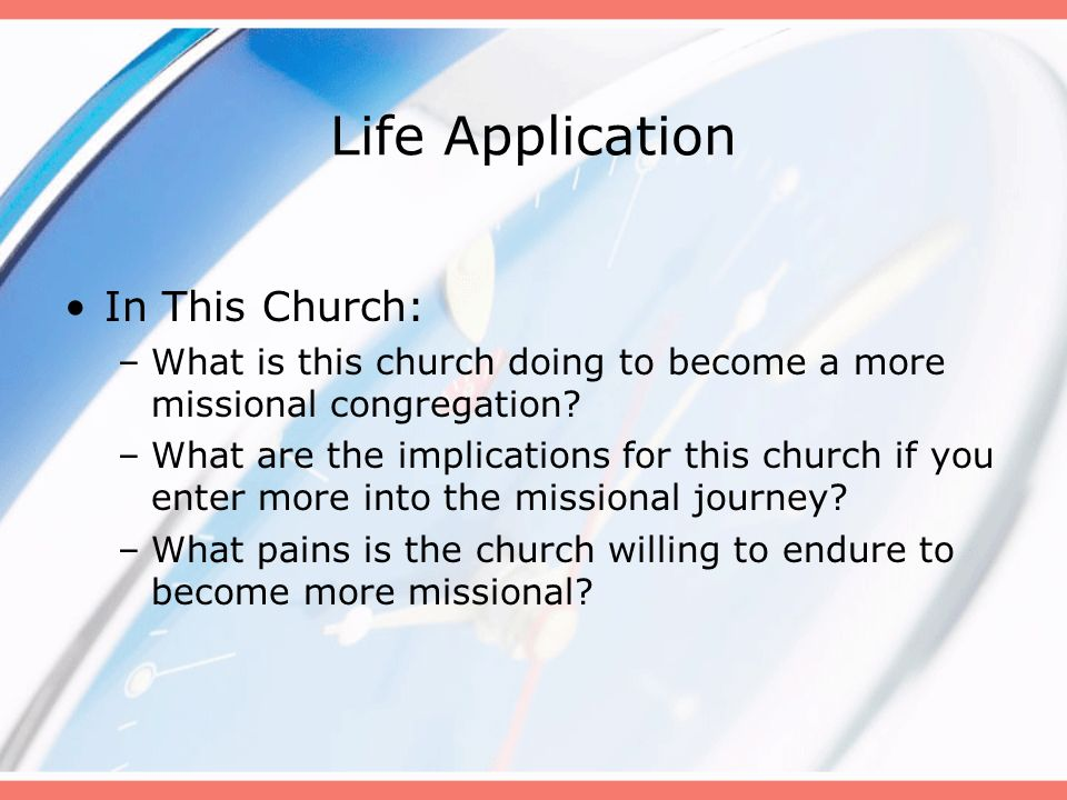 Life Application In This Church: