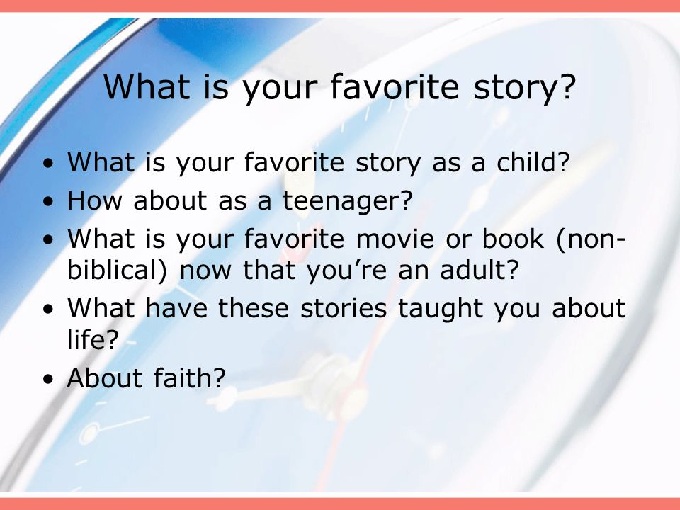 What is your favorite story