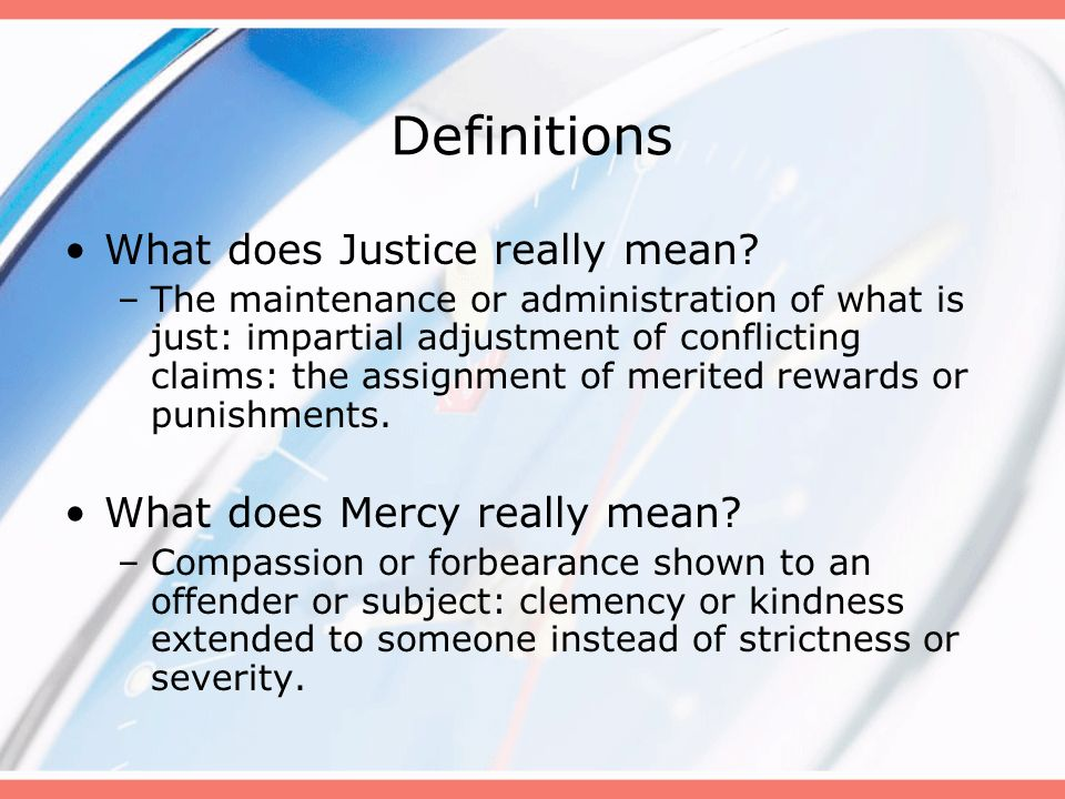 Definitions What does Justice really mean