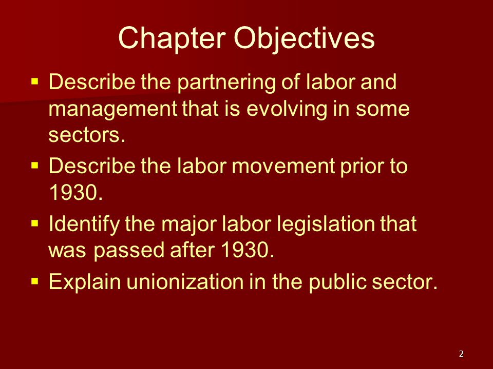 The Evolution of the Labor-Management Relationship
