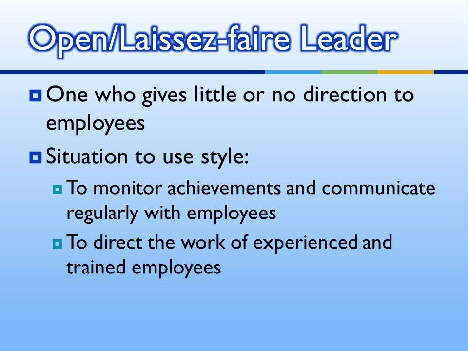 Open/Laissez-faire Leader