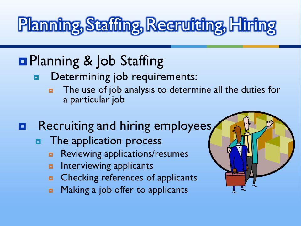 Planning, Staffing, Recruiting, Hiring