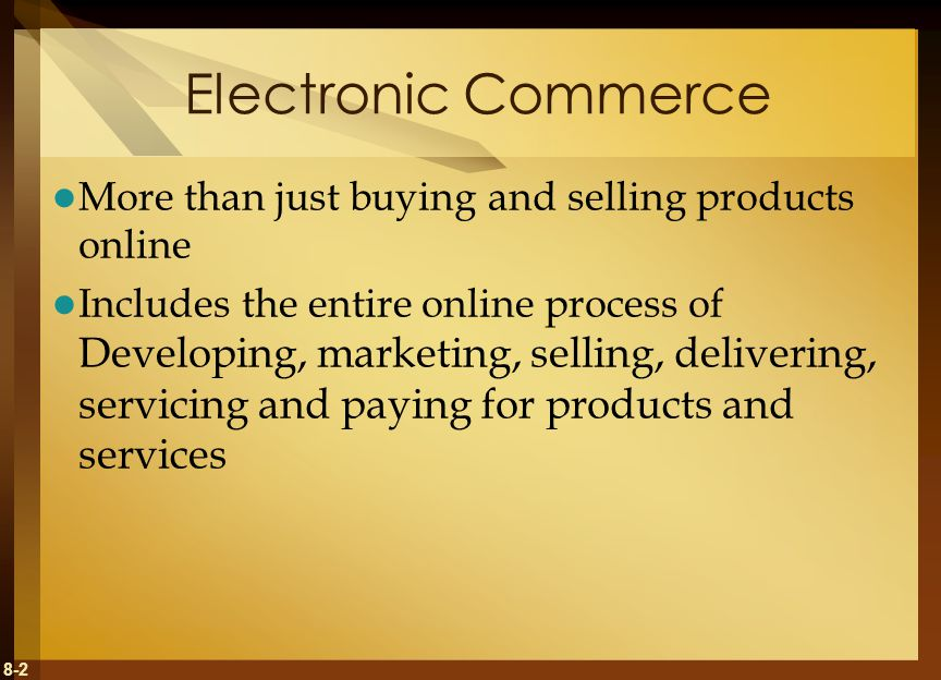 Electronic Commerce More than just buying and selling products online
