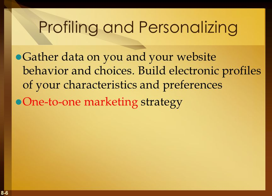 Profiling and Personalizing