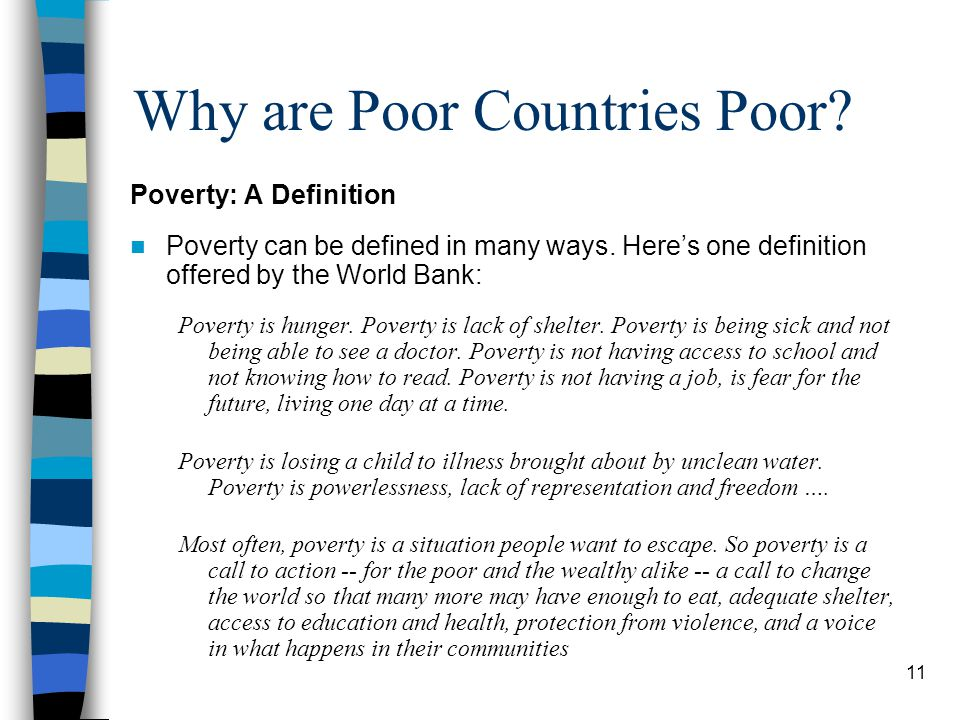 a definition for poverty Extreme poverty rates have been cut by more than half since 1990 while this is a remarkable achievement, one in five people in developing regions still live on less than $190 a day, and there are millions more who make little more than this daily amount, plus many people risk slipping back into poverty.