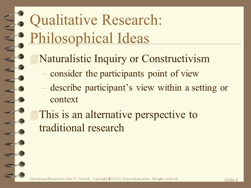 Qualitative Research: Philosophical Ideas