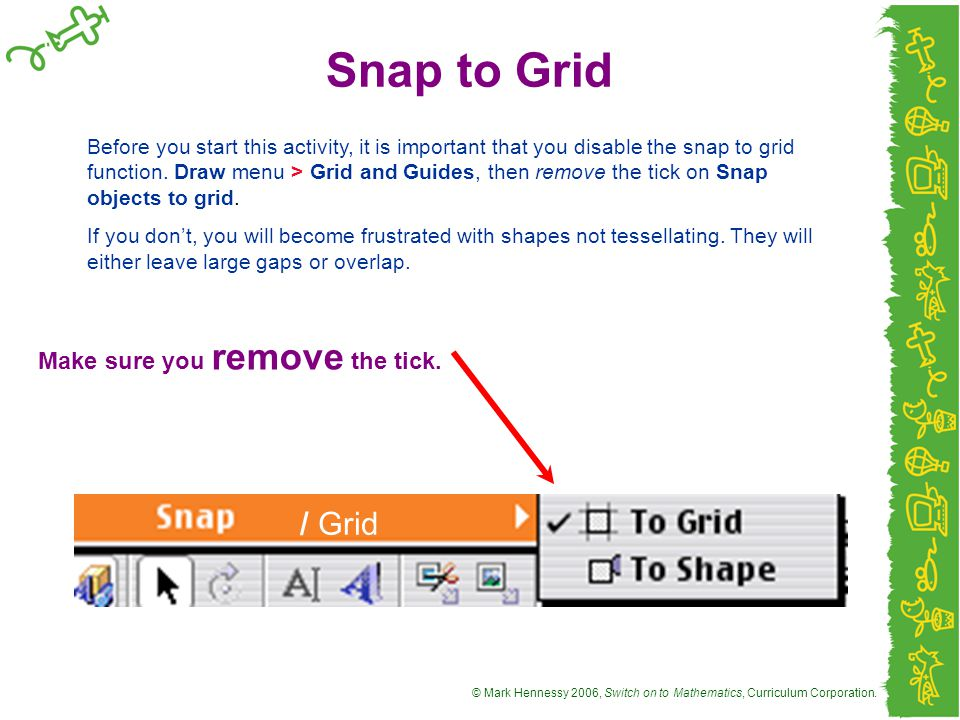 Snap to Grid / Grid Make sure you remove the tick.