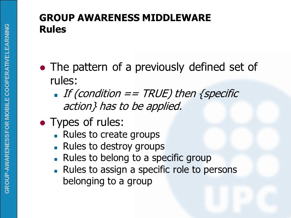 GROUP AWARENESS MIDDLEWARE Rules