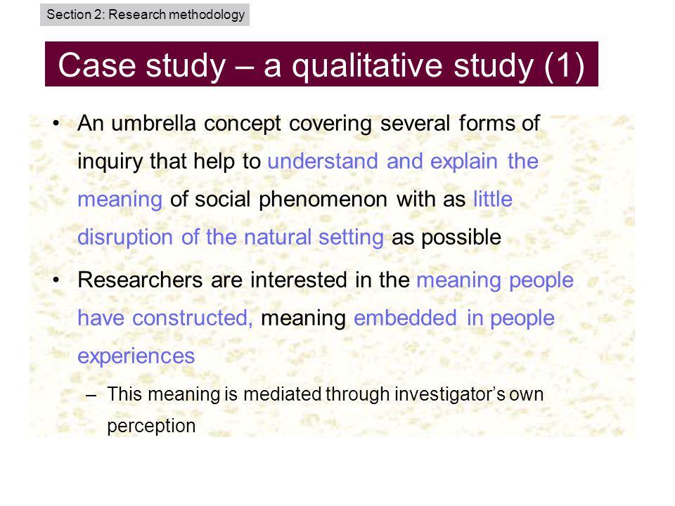 Case study – a qualitative study (1)